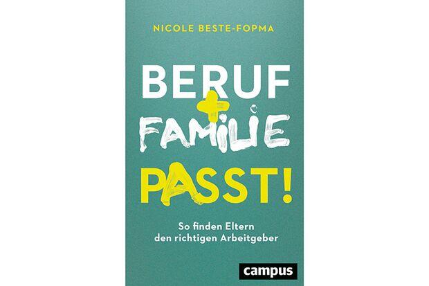 """Bücher für Väter: """"Beruf und Familie - Passt!"""" von Nicole Beste-Fopma"""