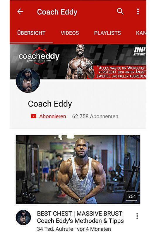 Coach Eddy liefert den Fans seines Youtube-Kanals in mittlerweile mehr als 150 Videos regelmäßig Tipps zu Workouts, Trainingsplänen, Ernährung und Motivation