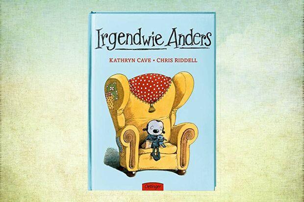 Kinderbuch Irgendwie Anders