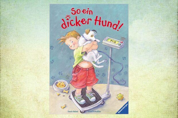 Kinderbuch So ein dicker Hund!