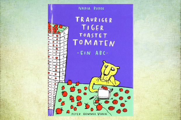 Kinderbuch Trauriger Tiger toastet Tomaten - ein ABC
